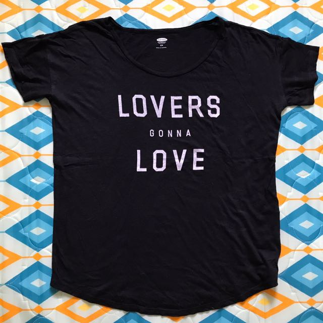 "Original Old Navy ""LOVERS GONNA LOVE"" T-Shirt"
