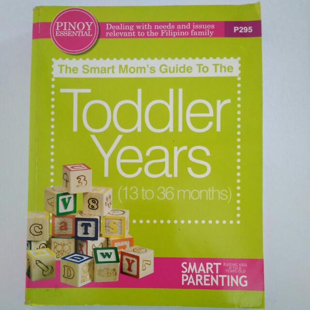 Smart Mom's Guide to The TODDLER YEARS