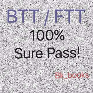 BTT / FTT Sure Pass Guide!