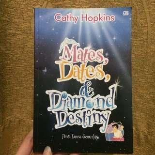 Mates, Dates, & Diamond Destiny