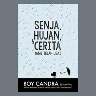 Boy Chandra - Senja, Hujan, dan Cerita yang Telah Usai (EBOOK)