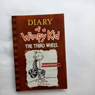 Diary Of Wimpy Kid : The Third Wheel (Inggris)