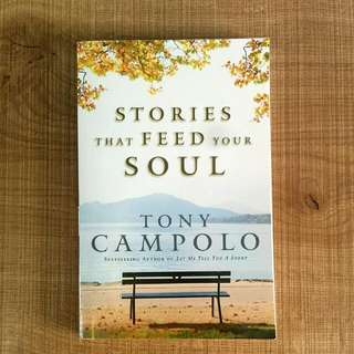 Stories That Feed Your Soul - Tony Campolo Book