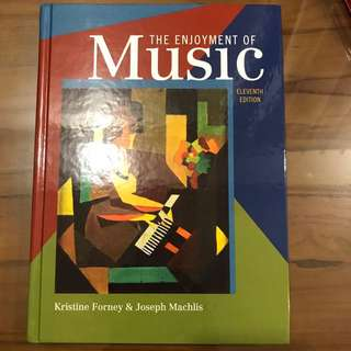 New Hardcover Book: The Enjoyment Of Music, 11Th Edition, By Kristine Forney & Joseph Machlis