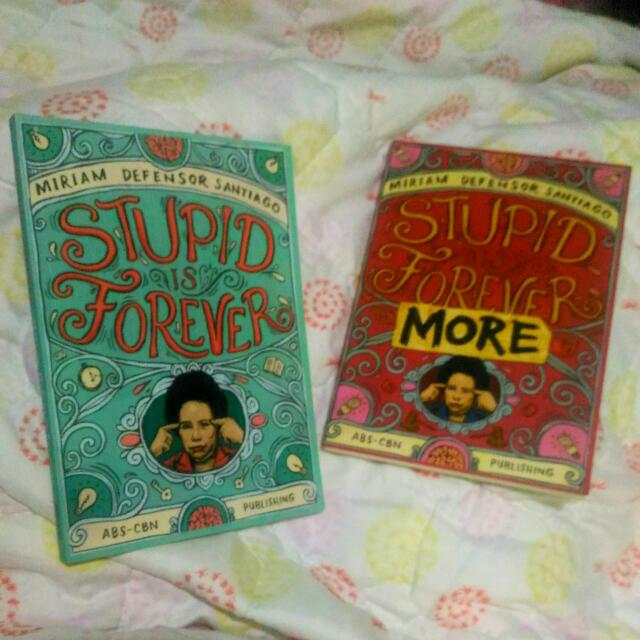 STUPID IS FOREVER & STUPID IS FOREVERMORE