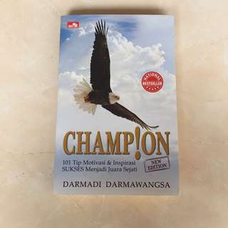 Champion (101 Tips Motivasi Dan Inspirasi SUKSES)