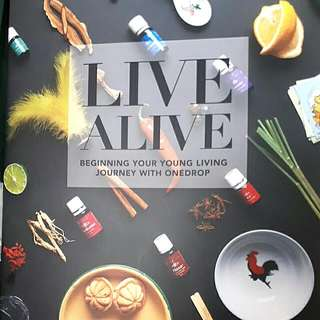 Live Alive Beginning Your Young Living Journey With Onedrop (Young Living)