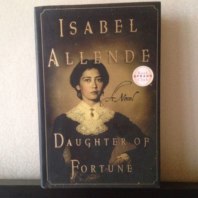 Daughter Of Fortune By Isabel Allende (hardcover)