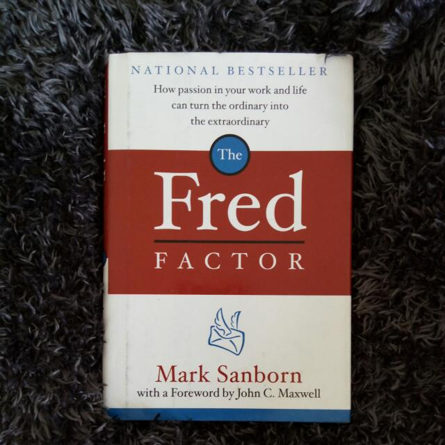 Inspirational Nonfiction: The Fred Factor By Mark Sanborn