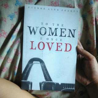 To The Woman I Once Loved