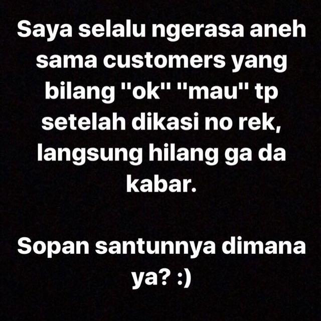 Utk Customer Ga Serius
