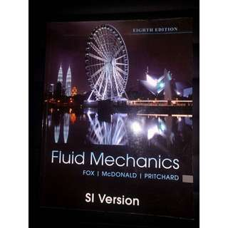 Fluid Mechanics: SI VERSION