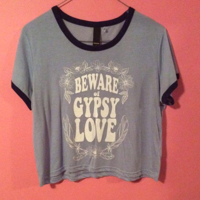 """""""Beware The Gypsy Love"""" Slogan Crop Top"""