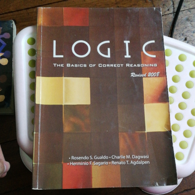 LOGIC The Basic Of Correct Reasoning Revised 2008