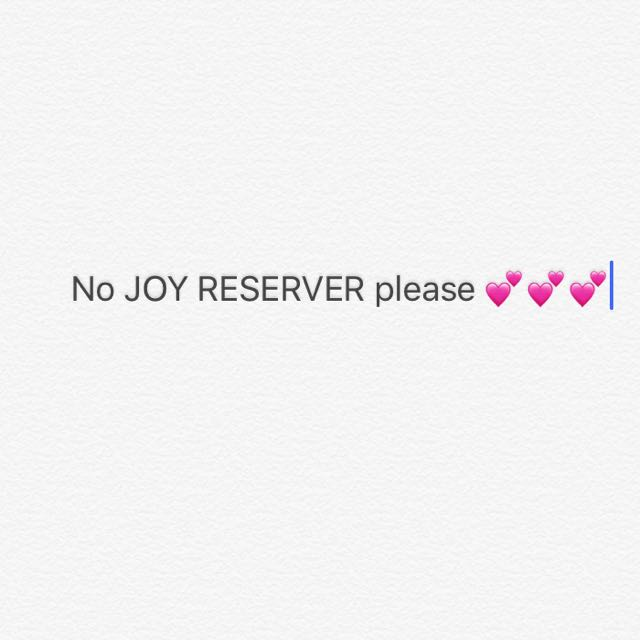 No Joy Reserver