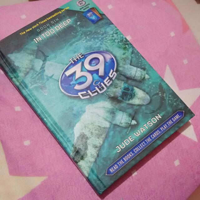The 39 Clues: Book 6, In Too Deep