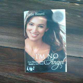 Im No Angel ( Kylie Bisutti Autobiography)