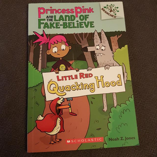 Princess Pink And The Land Of Fake Believe - Little Red Quacking Hood