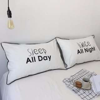 [In Stock] Sleep All Day/Dance All Night pillow case