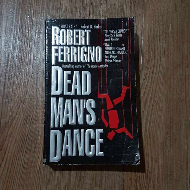 Dead Man's Dance by Robert Ferrigno