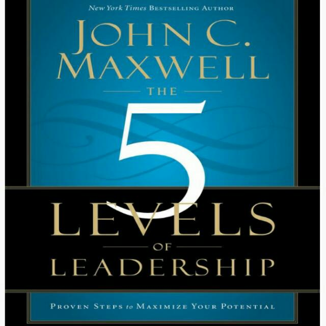 Ebook - 5 Level Of Leadership By John Maxwell