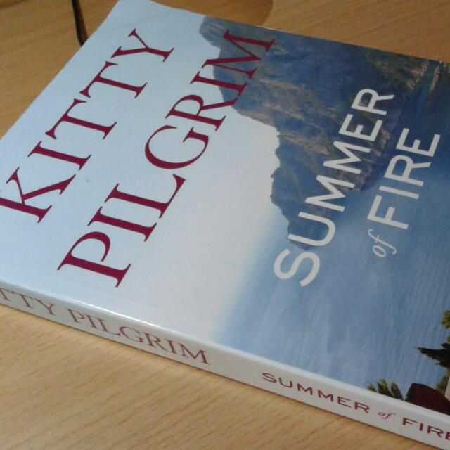 Summer Of Fire By Kitty Pilgrim
