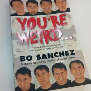 You're Weird BO SANCHEZ