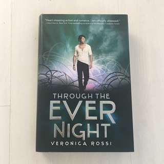 SIGNED: THROUGH THE EVER NIGHT