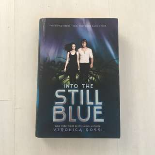 SIGNED: INTO THE STILL BLUE