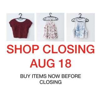 ANNOUNCEMENT: SHOP CLOSING AUG 18 2017