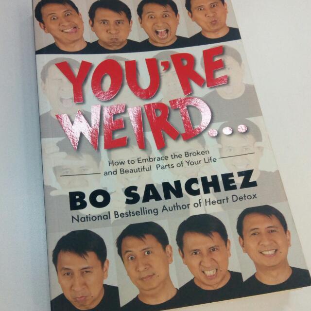 You're Weird BO SANCHEZ