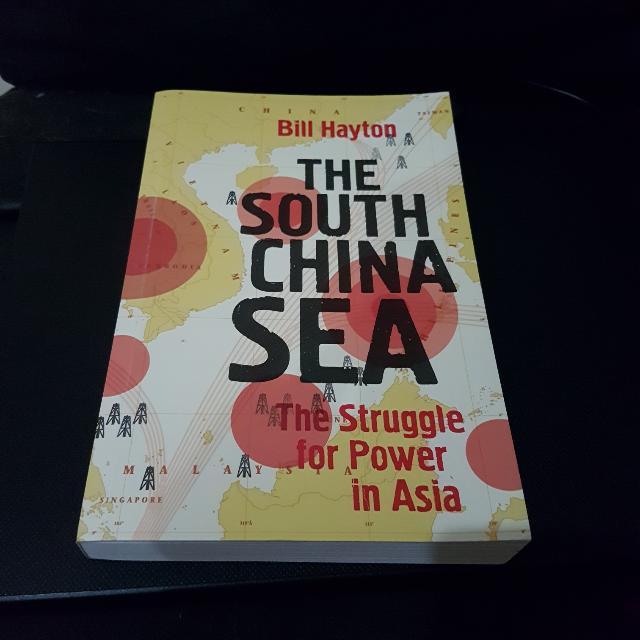 Brand New: The South China Sea By Bill Hayton
