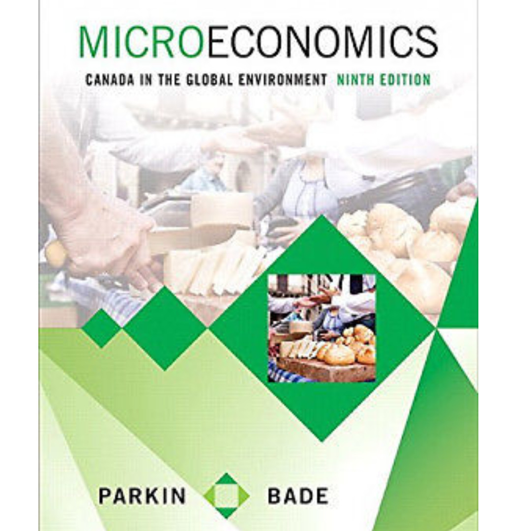 Microeconomics: Canada in the global environment + Cocktail Party Economics and a study guide