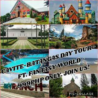 Cavite - Batangas Day Tour   A 1Day Fairy Tale Tour   999PHP Only. Join Us!