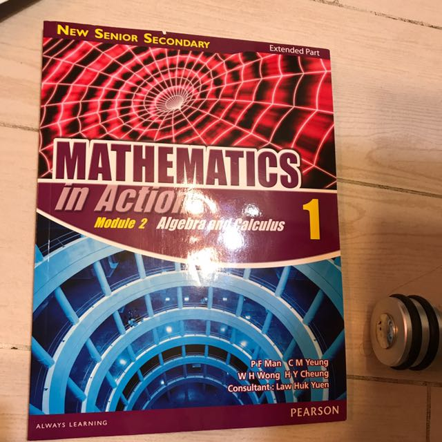 NSS Mathematics In Action Extended Part Module 2 Algebra And Calculus Vol 1