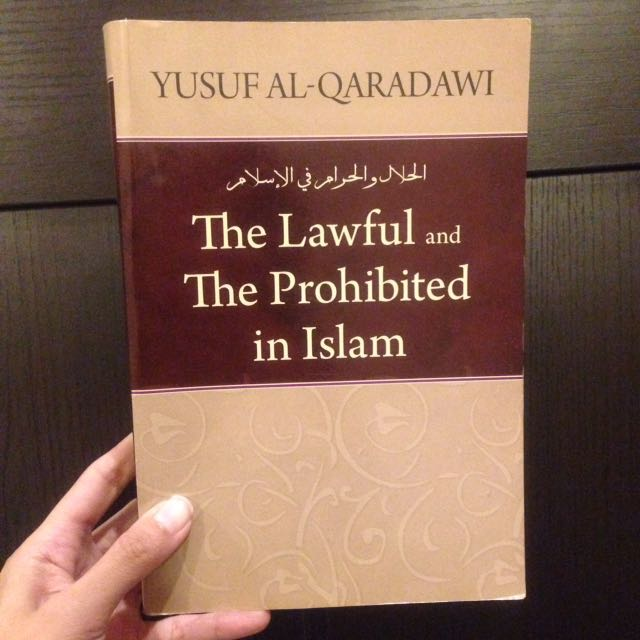 The Lawful And The Prohibited In Islam By Yusuf Al Qaradawi