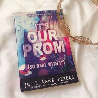 REPRICED! ITS OUR PROM JULIE ANNE PETERS