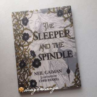 The Sleeper & The Spindle by Neil Gaiman (Illustrated by Chris Riddell)