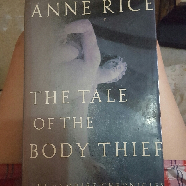 Anne Rice - Tale of the Body Thief hardbound