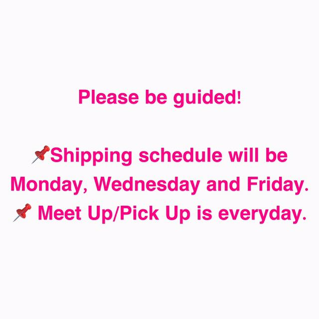 Shipping/Meet Up/Pick Up Schedules