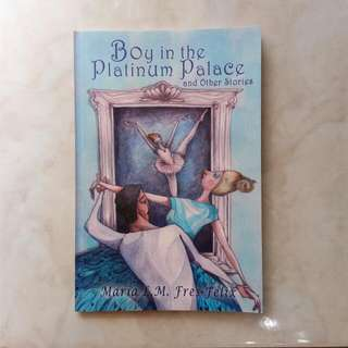 Boy in the Platinum Palace (Anthology)