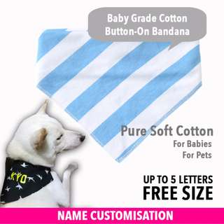 Customised Pet & Baby Bandana - FREE SIZE - Blue Stripe - FOR SMALL TO MEDIUM DOGS