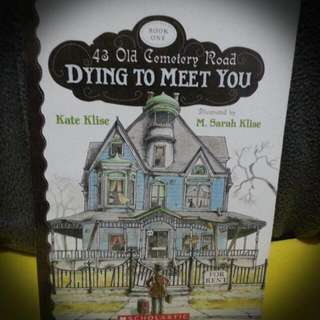 Children's Book: Dying To Meet You