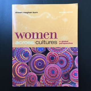 Women Across Cultures: A Global Perspective 2nd Edition by Shawn Meghan Burn (2005)