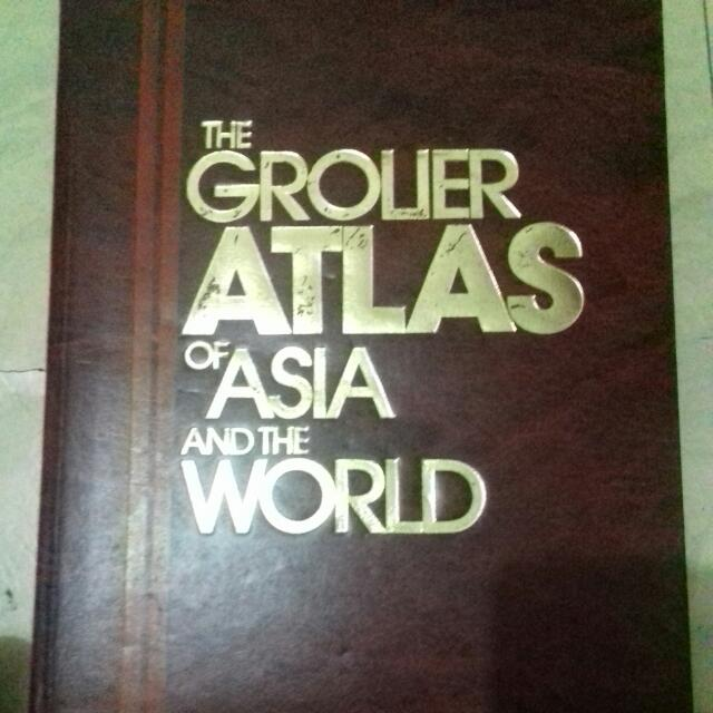 The Grolier Atlas Of Asia And The World