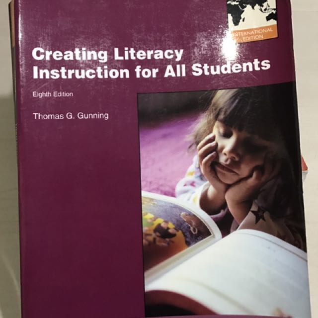 Creating Literacy Instruction For All Students Eighth Edition