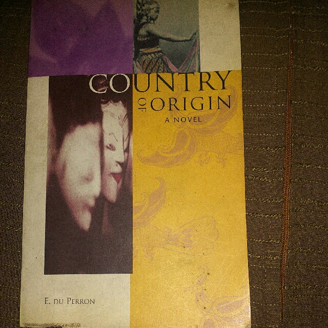 Novel : Country Of Origin By E. Du Perron