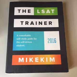 The LSAT Trainer (2016 Edition) By Mike Kim