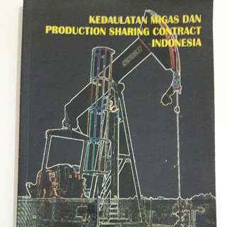 Kedaulatan Migas dan Production Sharing Contract Indonesia Ny Sutadi Pudjo Utomo