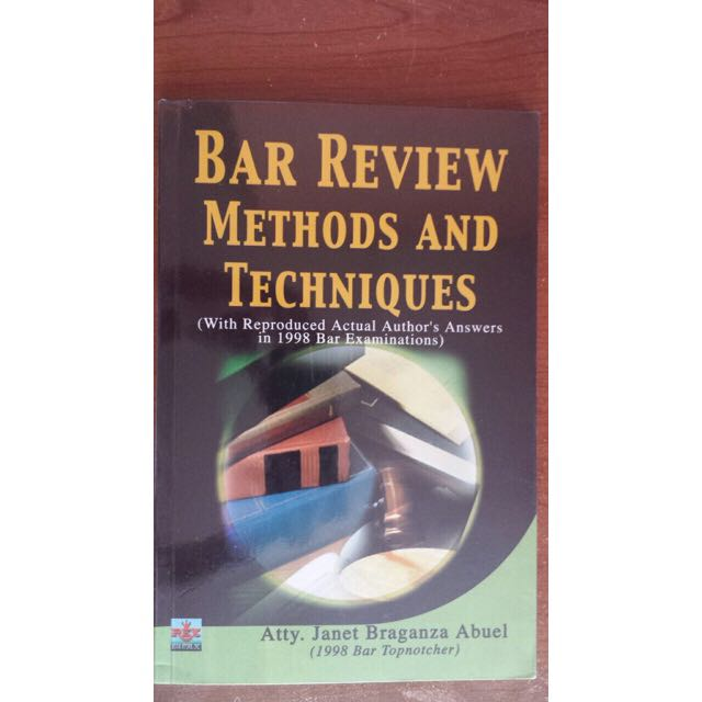 Bar Review Methods & Techniques by Abuel